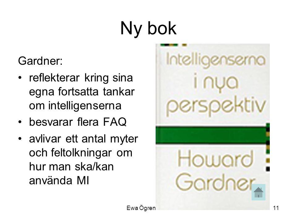 Ny bok Gardner: reflekterar kring sina egna fortsatta tankar om intelligenserna. besvarar flera FAQ.