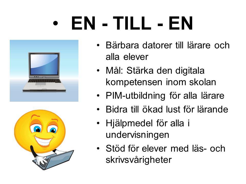 EN - TILL - EN Bärbara datorer till lärare och alla elever