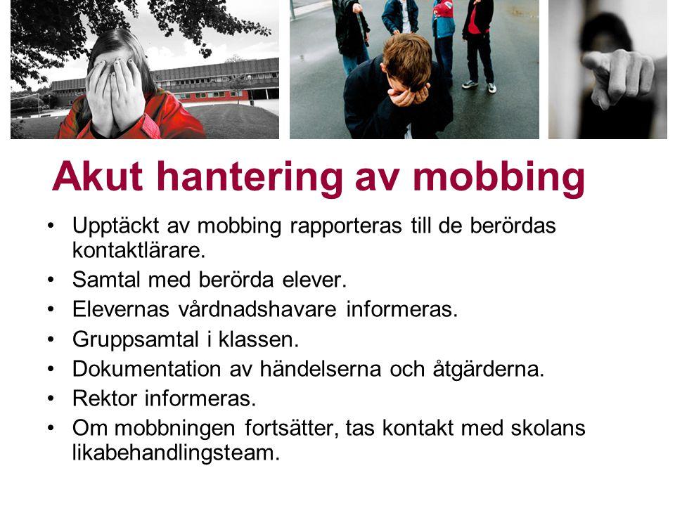 Akut hantering av mobbing