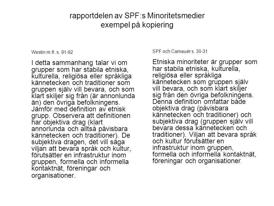 rapportdelen av SPF:s Minoritetsmedier exempel på kopiering