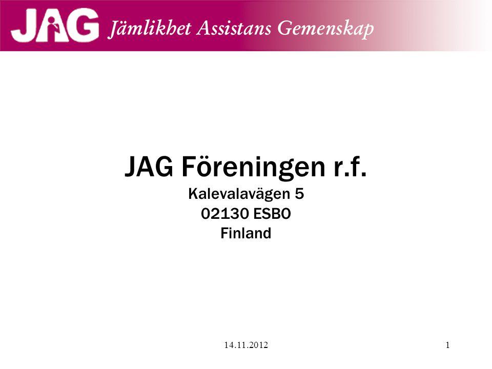 JAG Föreningen r.f. Kalevalavägen 5 02130 ESBO Finland