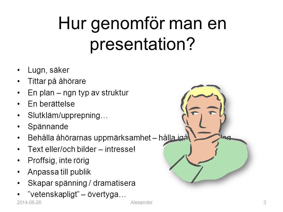 Hur genomför man en presentation