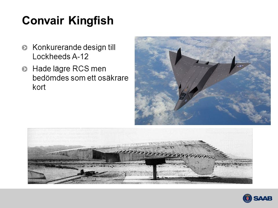 Convair Kingfish Konkurerande design till Lockheeds A-12
