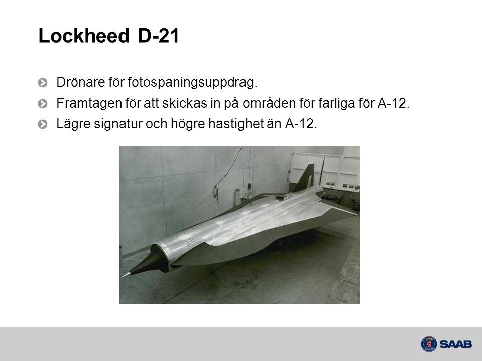 Lockheed D-21 Drönare för fotospaningsuppdrag.