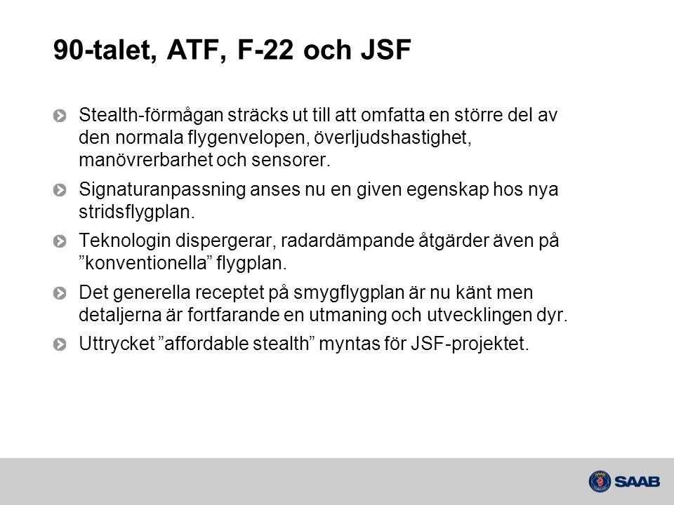 90-talet, ATF, F-22 och JSF