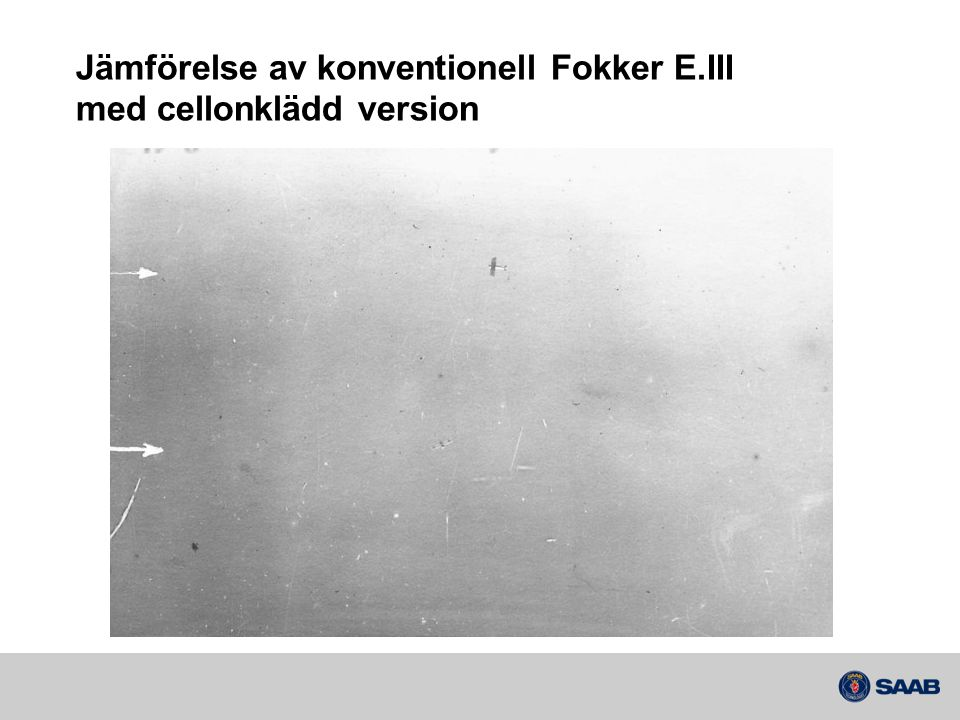Jämförelse av konventionell Fokker E.III med cellonklädd version