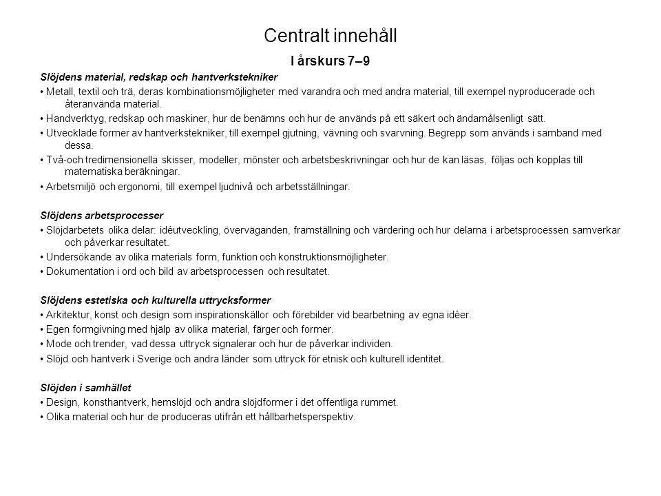 Centralt innehåll I årskurs 7–9