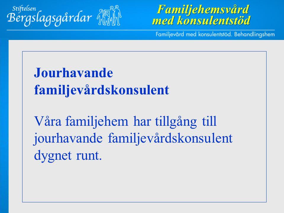 Jourhavande familjevårdskonsulent