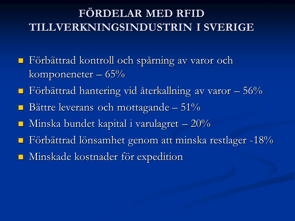 FÖRDELAR MED RFID TILLVERKNINGSINDUSTRIN I SVERIGE