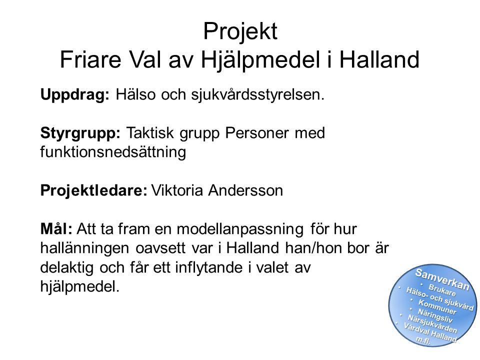 Projekt Friare Val av Hjälpmedel i Halland