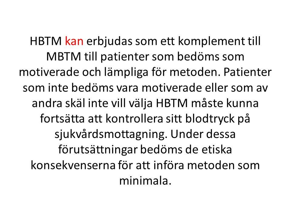 HBTM kan erbjudas som ett komplement till MBTM till patienter som bedöms som motiverade och lämpliga för metoden.