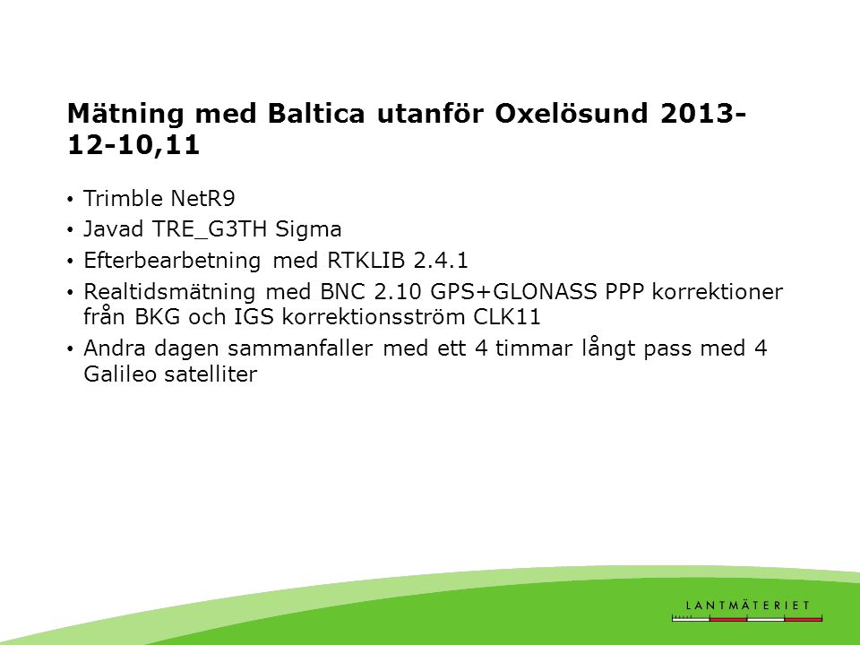 Mätning med Baltica utanför Oxelösund 2013-12-10,11