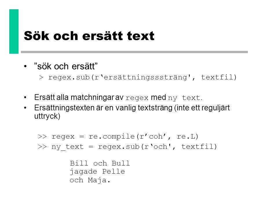 Sök och ersätt text sök och ersätt