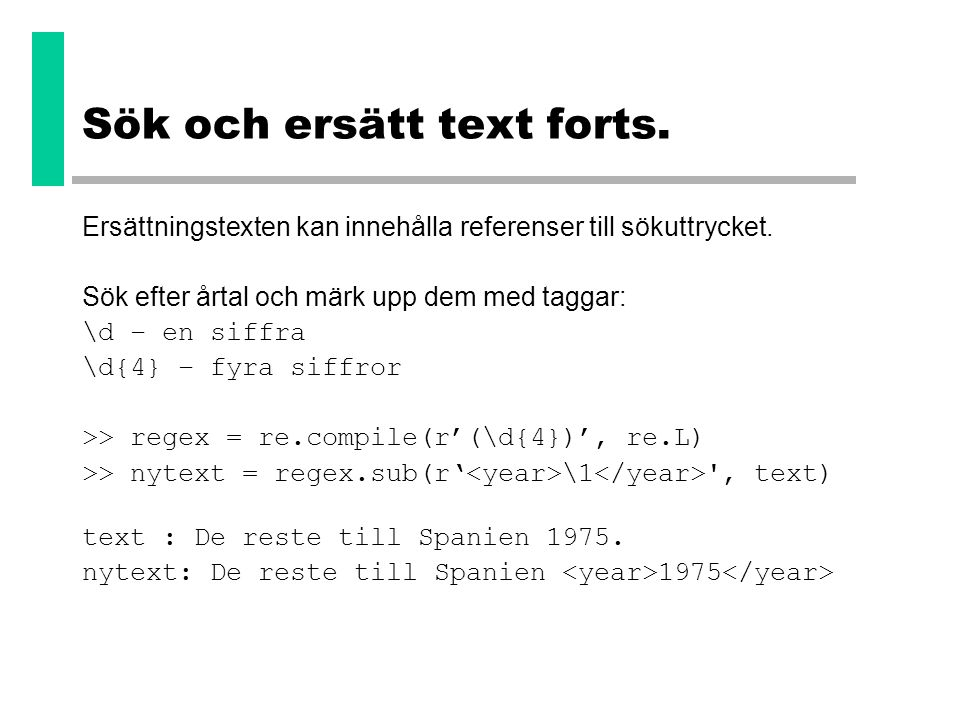 Sök och ersätt text forts.