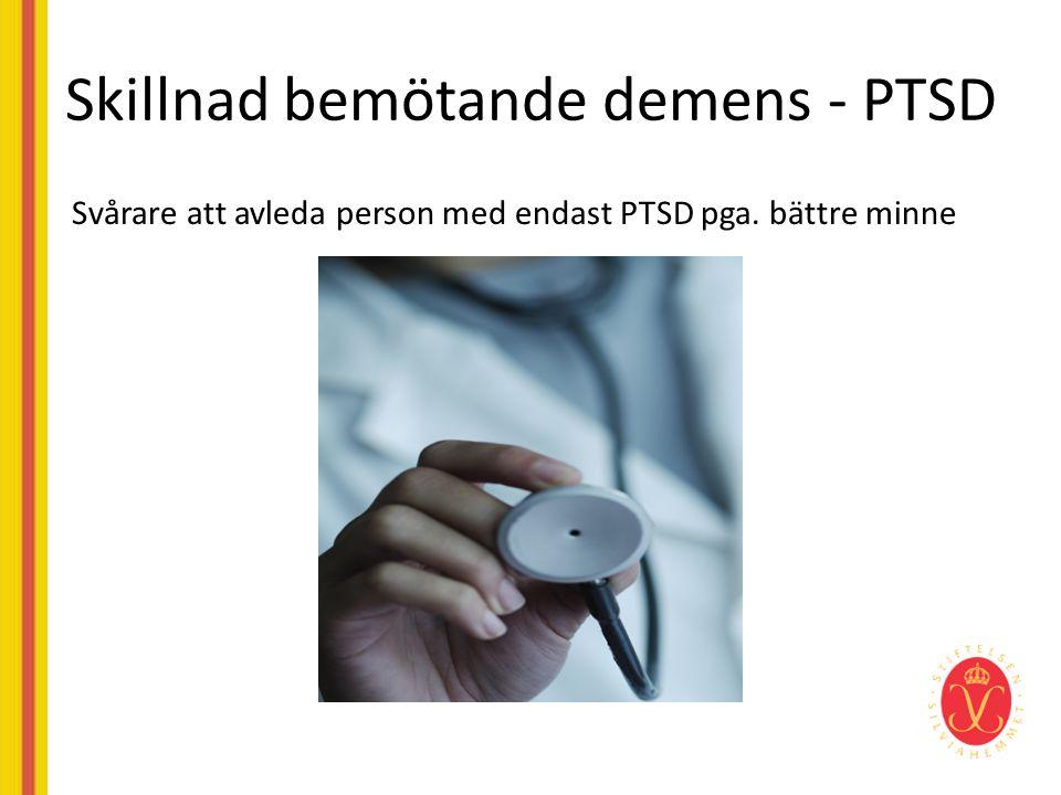Skillnad bemötande demens - PTSD