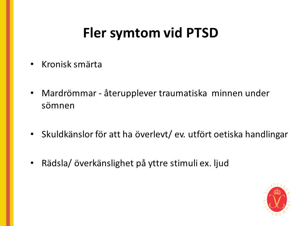 Fler symtom vid PTSD Kronisk smärta