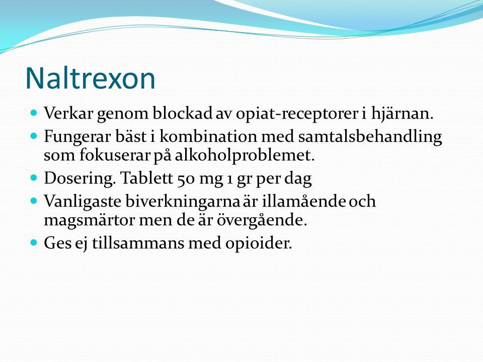 Naltrexon Verkar genom blockad av opiat-receptorer i hjärnan.