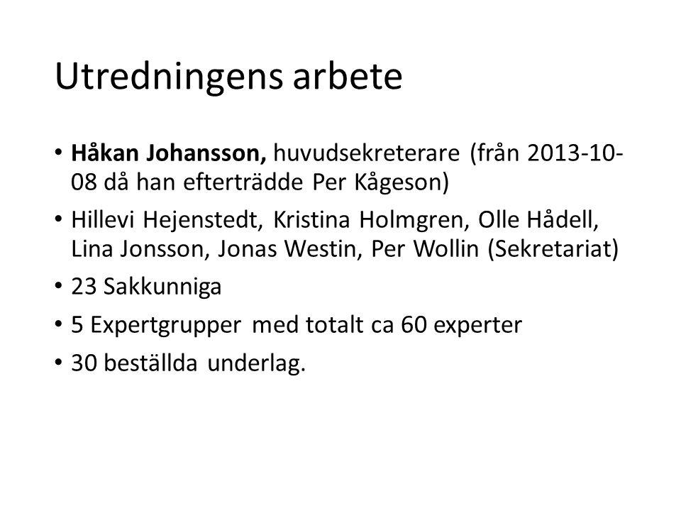 Utredningens arbete Håkan Johansson, huvudsekreterare (från 2013-10- 08 då han efterträdde Per Kågeson)