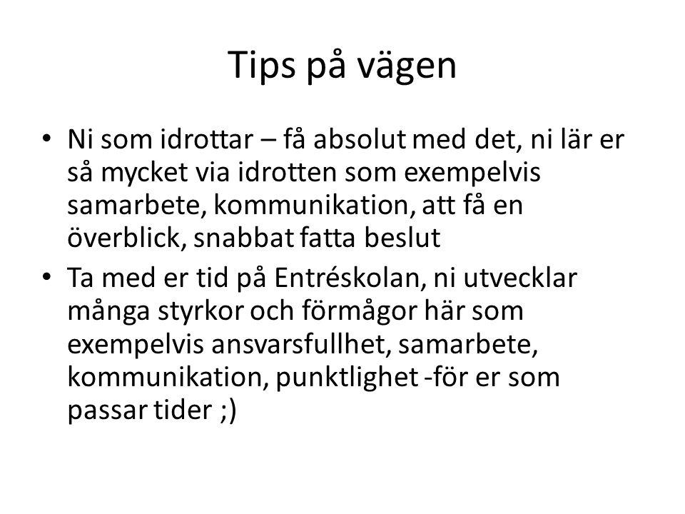 Tips på vägen