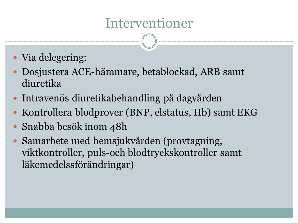 Interventioner Via delegering: