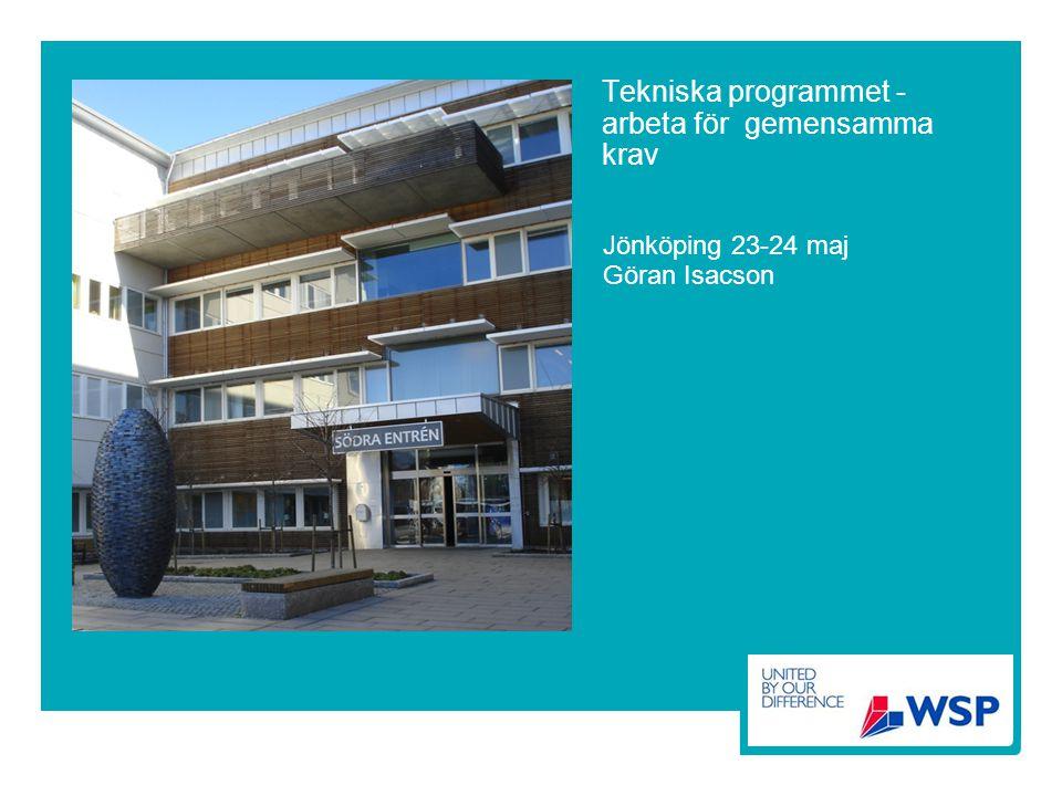 Tekniska programmet - arbeta för gemensamma krav