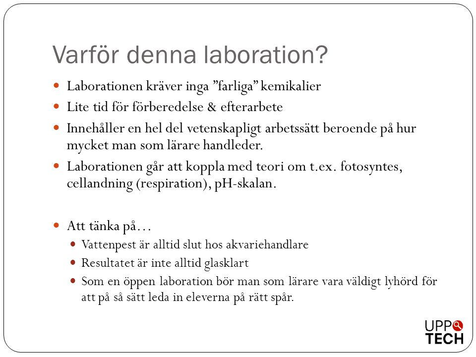 Varför denna laboration