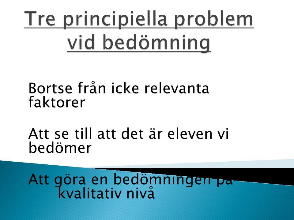 Tre principiella problem vid bedömning