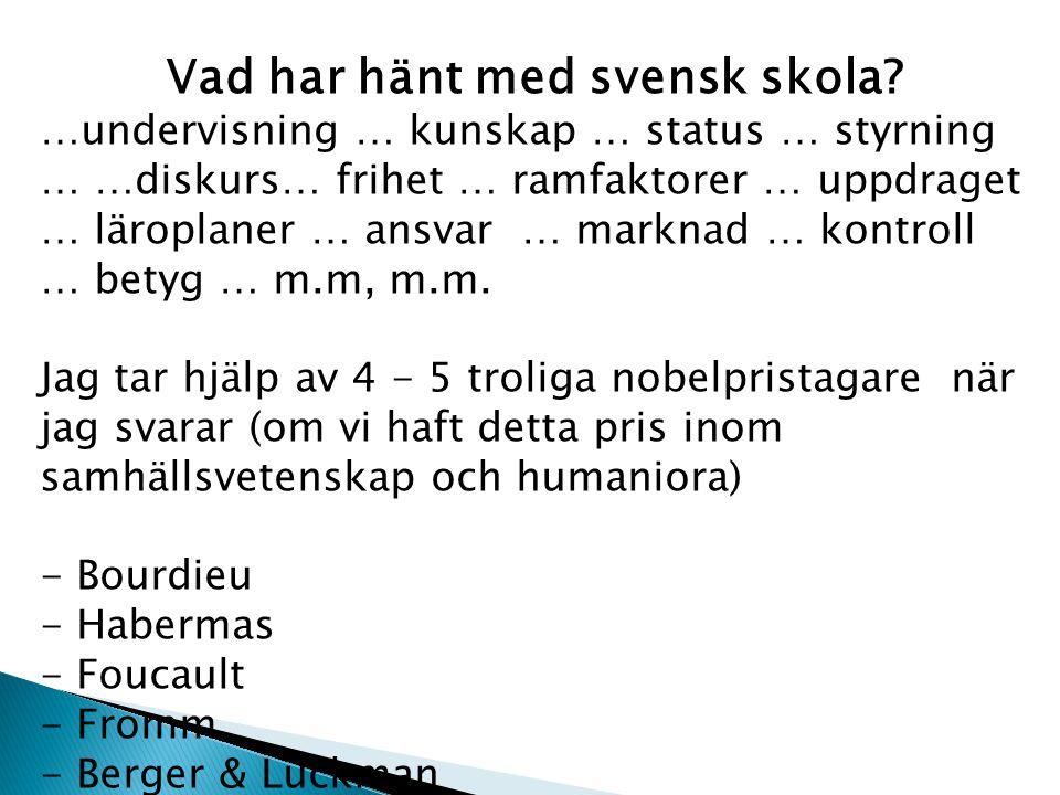Vad har hänt med svensk skola
