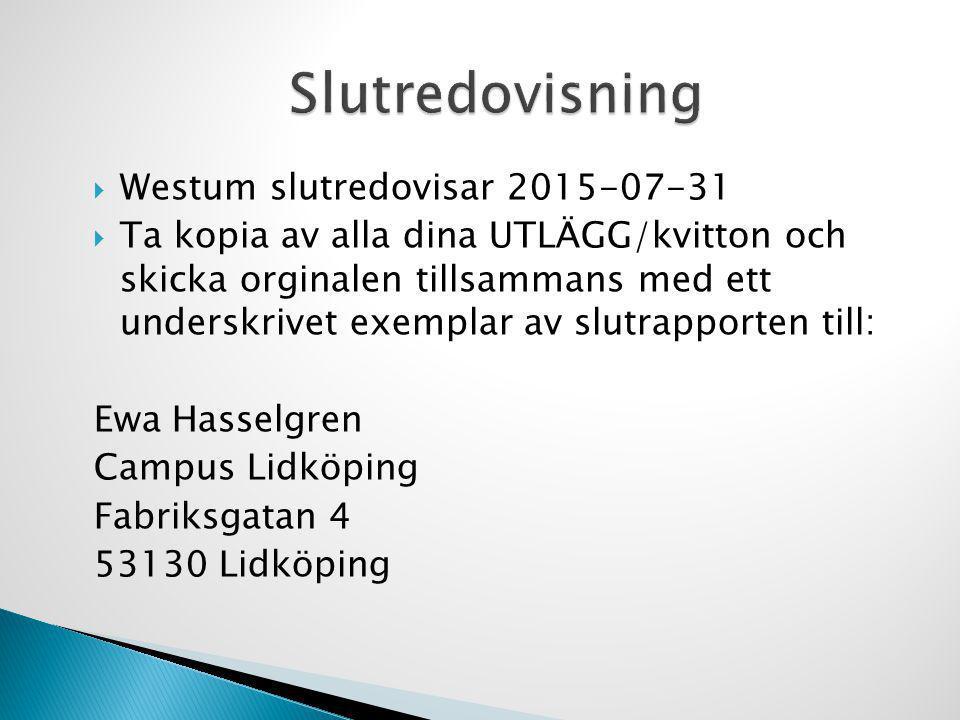 Slutredovisning Westum slutredovisar 2015-07-31