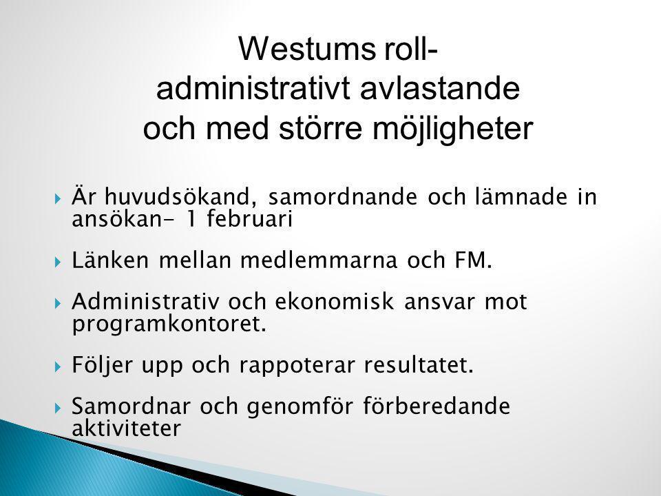Westums roll- administrativt avlastande och med större möjligheter