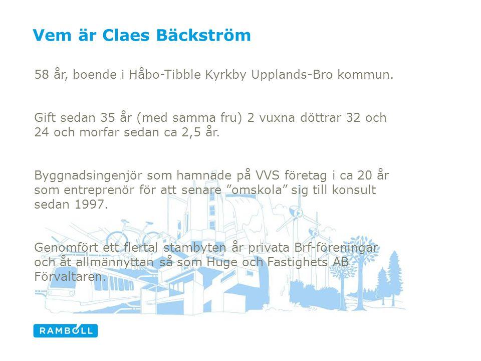 Vem är Claes Bäckström 58 år, boende i Håbo-Tibble Kyrkby Upplands-Bro kommun.