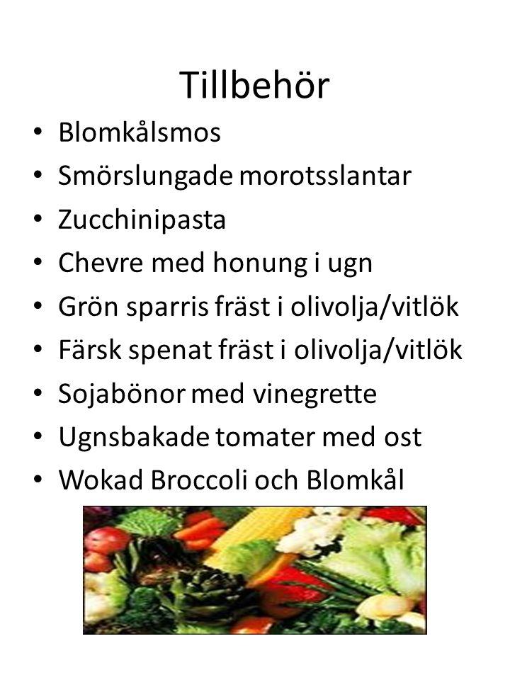 Tillbehör Blomkålsmos Smörslungade morotsslantar Zucchinipasta