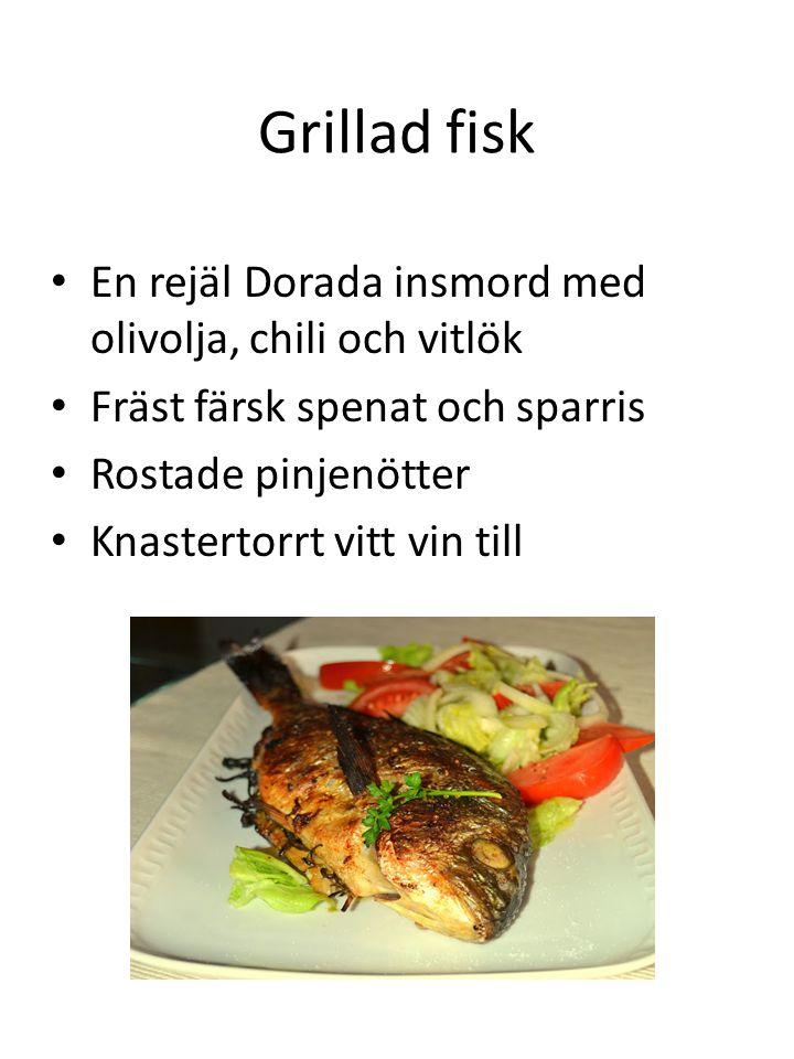 Grillad fisk En rejäl Dorada insmord med olivolja, chili och vitlök
