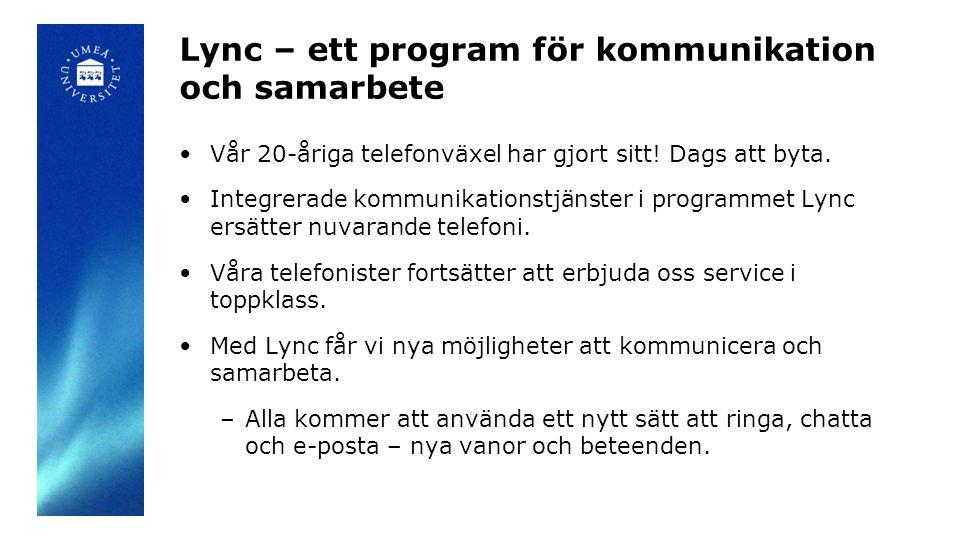 Lync – ett program för kommunikation och samarbete