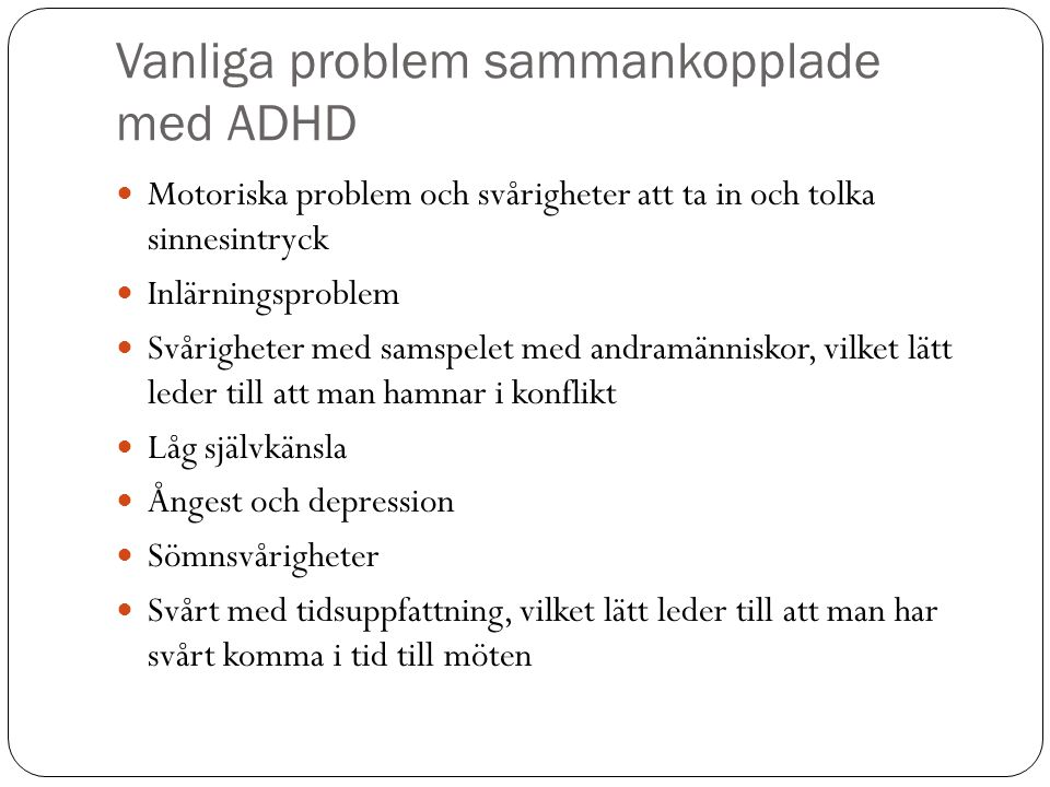 Vanliga problem sammankopplade med ADHD