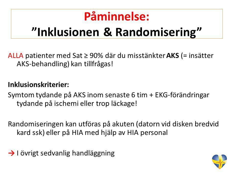Påminnelse: Inklusionen & Randomisering