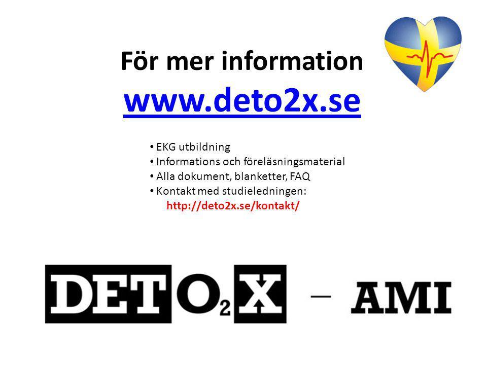 För mer information www.deto2x.se