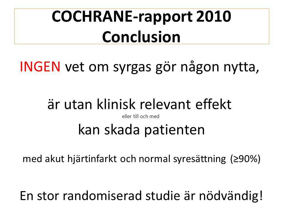 COCHRANE-rapport 2010 Conclusion