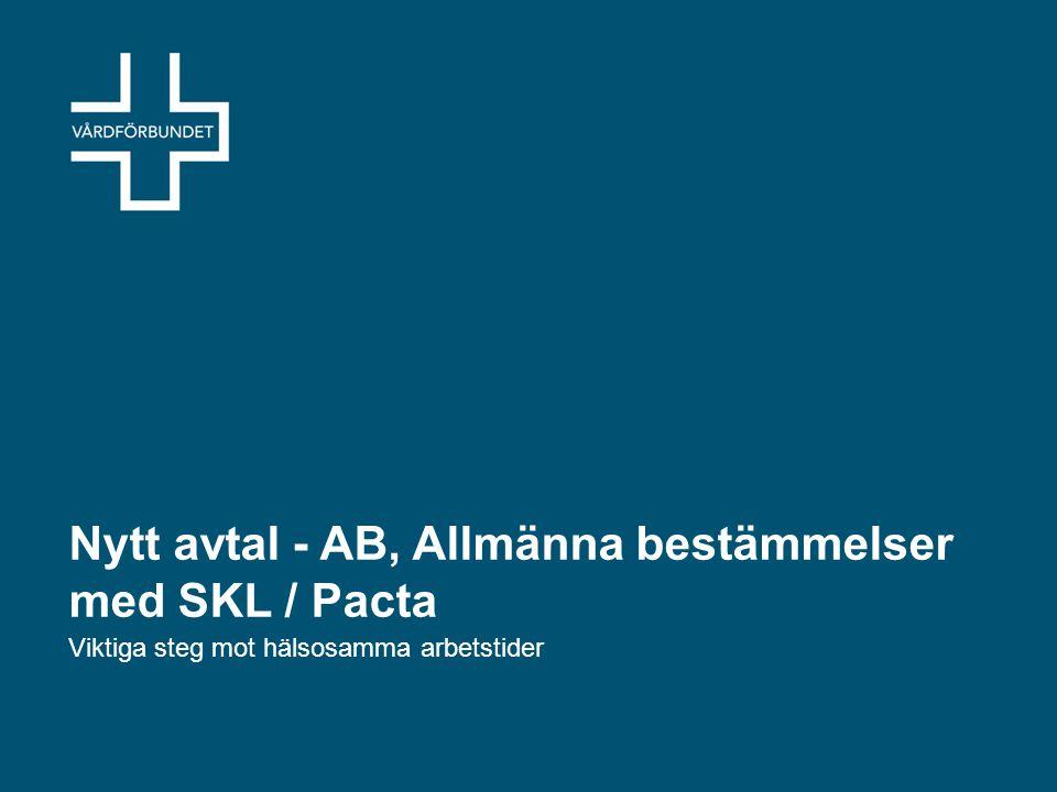 Nytt avtal - AB, Allmänna bestämmelser med SKL / Pacta