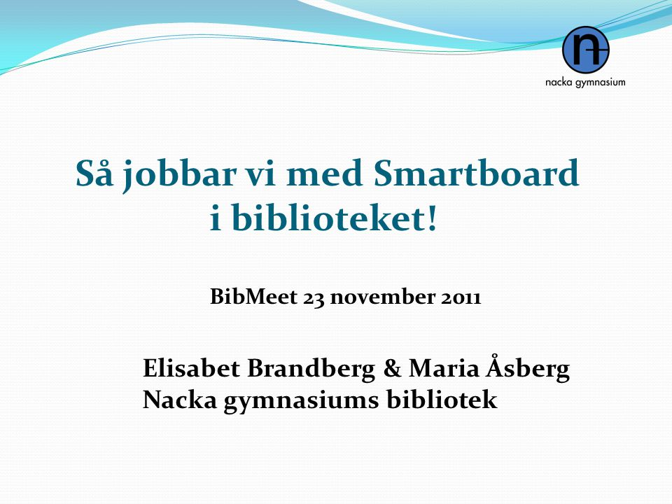 Så jobbar vi med Smartboard i biblioteket!
