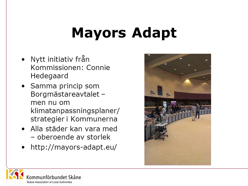 Mayors Adapt Nytt initiativ från Kommissionen: Connie Hedegaard