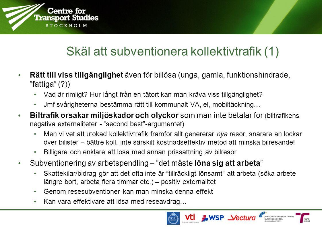 Skäl att subventionera kollektivtrafik (1)