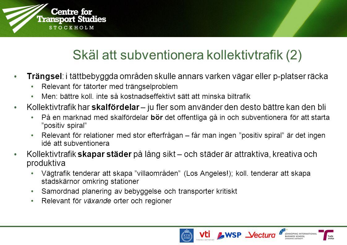 Skäl att subventionera kollektivtrafik (2)