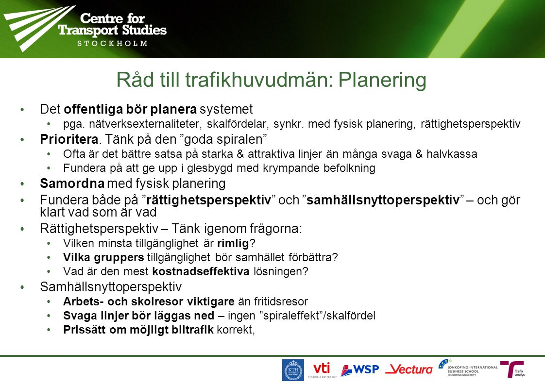 Råd till trafikhuvudmän: Planering