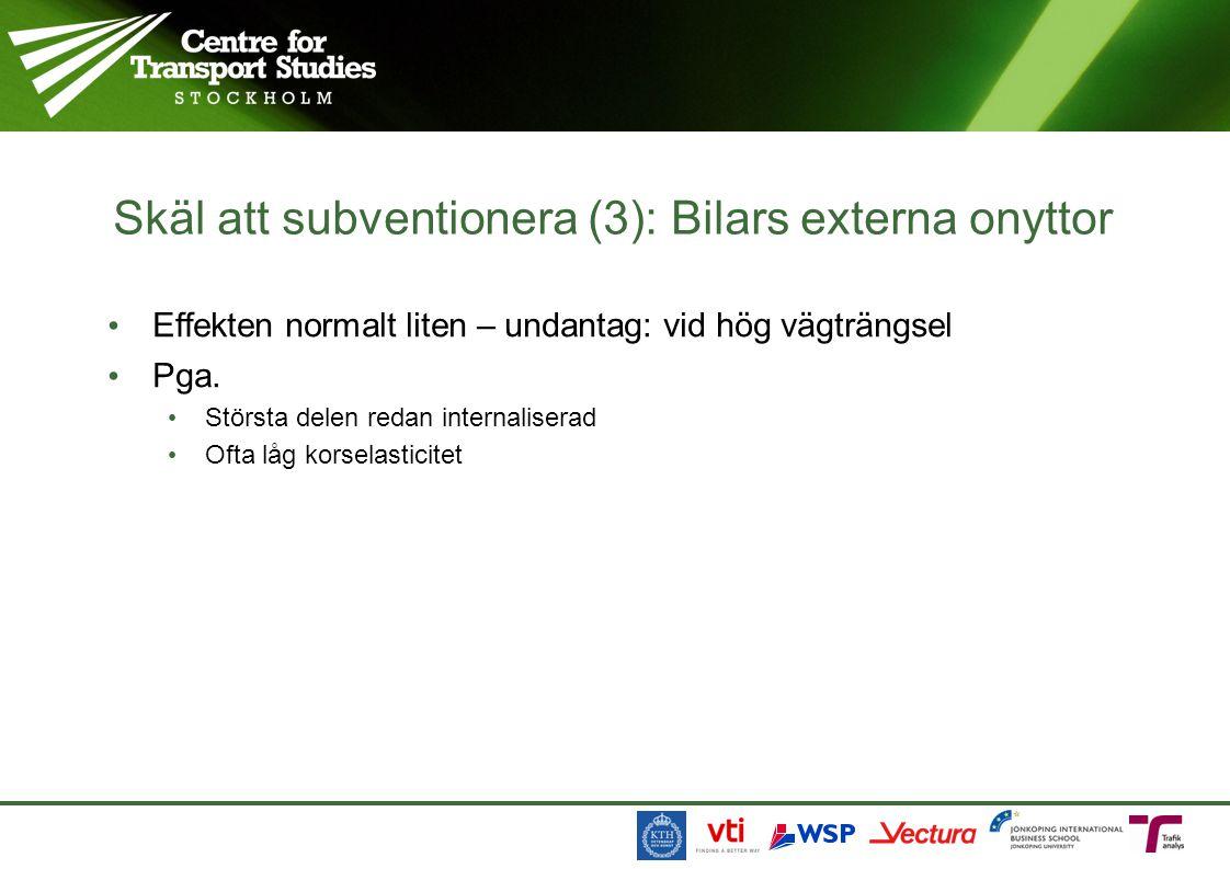 Skäl att subventionera (3): Bilars externa onyttor