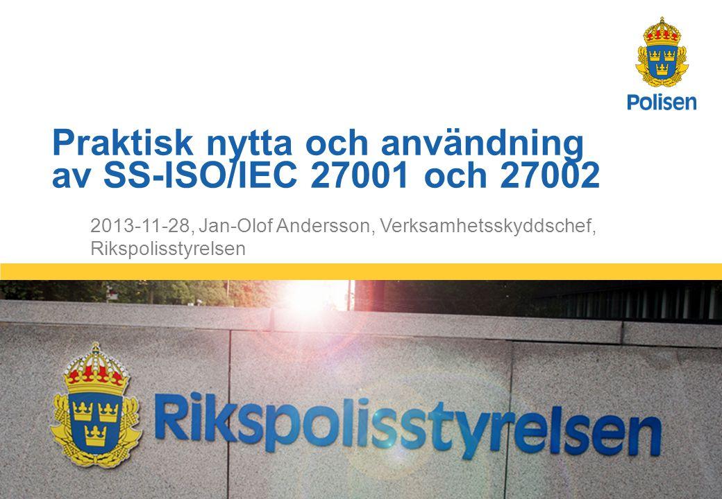 Praktisk nytta och användning av SS-ISO/IEC 27001 och 27002