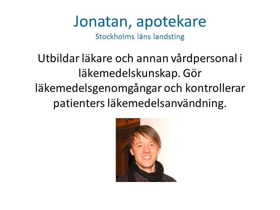 Jonatan, apotekare Stockholms läns landsting