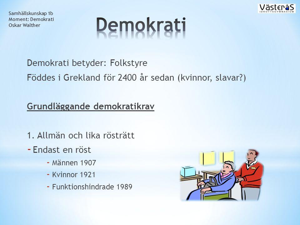 Demokrati Demokrati betyder: Folkstyre