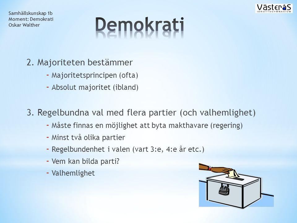 Demokrati 2. Majoriteten bestämmer