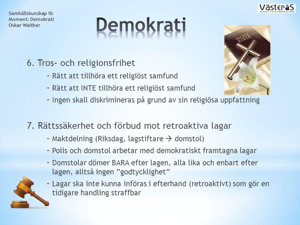 Demokrati 6. Tros- och religionsfrihet